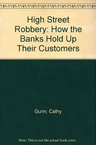 High Street Robbery: How the Banks Hold