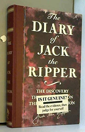 9781856850506: The Diary of Jack the Ripper: The Discovery, the Investigation, the Authentication