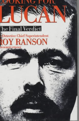Looking for Lucan: The Final Verdict: Roy Ranson