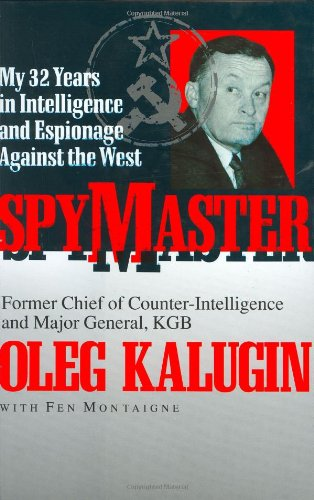 9781856850711: Spymaster: My 32 Years in Intelligence and Espionage Against the West