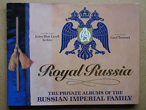 9781856850865: Royal Russia: Private Albums of the Russian Imperial Family