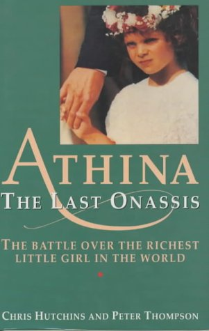 9781856851084: Athina: The Last Onassis