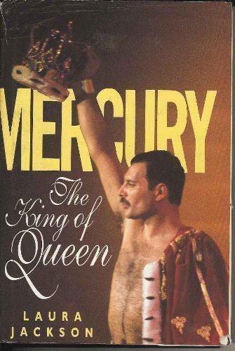 Mercury:the king of queen: Jackson,Laura