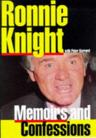 9781856851367: Ronnie Knight: Memoirs and Confessions