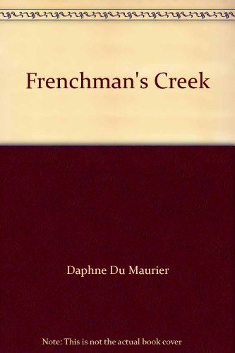 Frenchman's Creek (9781856860994) by Daphne Du Maurier