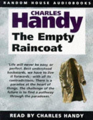 9781856863162: The Empty Raincoat: Making Sense of the Future