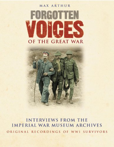 9781856865364: Forgotten Voices of the Great War: Interviews from the Imperial War Museum Archives