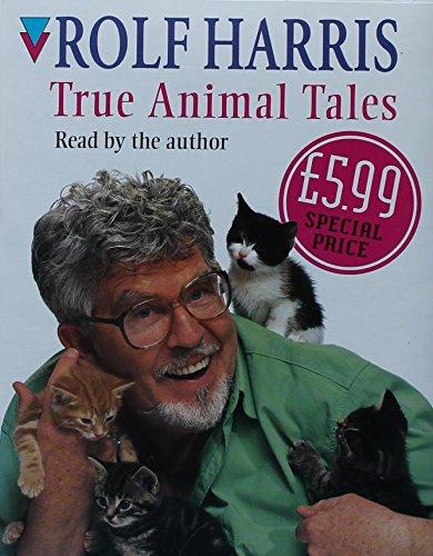 True Animal Tales (1856865606) by Rolf Harris