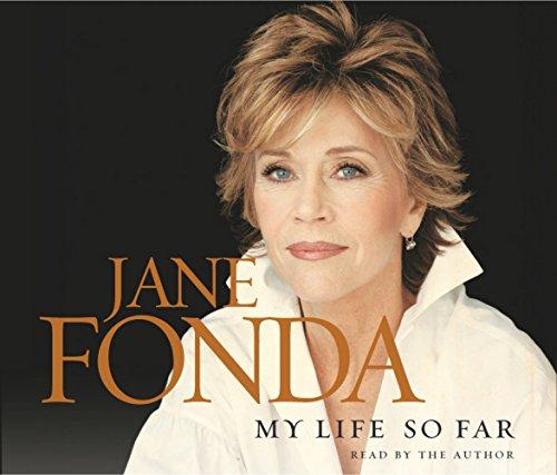 My Life So Far: Jane Fonda