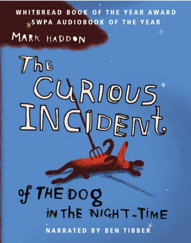 The Curious Incident of the Dog in the Night-Time: Adapted for Audio, Partly Dramatised, Complete ...
