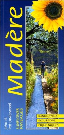 9781856910774: MADERE. Randonnées, Excursions, Pique-Niques, guide de la nature, 5ème édition