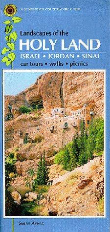 Landscapes of the Holy Land: Israel, Jordan,: Arenz, Susan