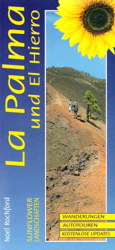 9781856912150: Landschaften auf La Palma und El Hierro. Sunflower: Ein Auto- und Wanderf�hrer. Wanderungen, Autotouren, Kostenlose Updates (Sunflower Landscapes)