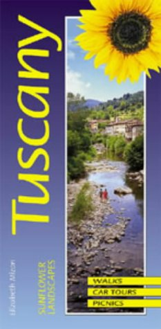 Tuscany (Sunflower Guides Tuscany) (1856912175) by Sunflower Guides