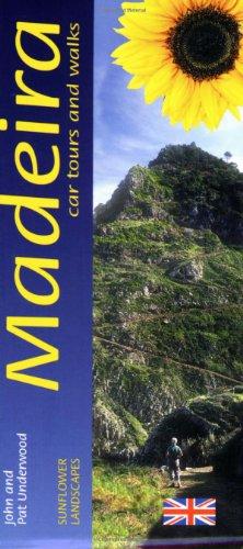 Madeira (Sunflower Guide Madeira): Underwood, John, Underwood, Pat