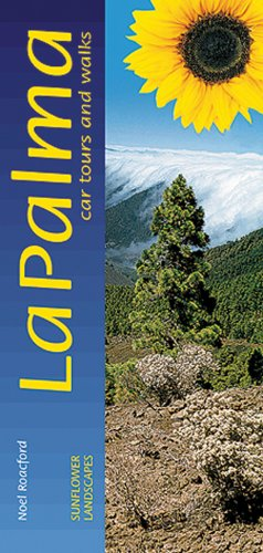 9781856913003: Sunflower Guide La Palma & El Hierro (Sunflower Guides; Landscapes)