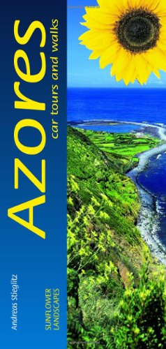 Azores: Car Tours and Walks (Landscapes): Stieglitz, Andreas