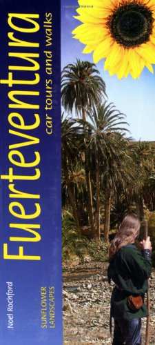 9781856913201: Sunflower Guide Landscapes of Fuerteventura: A Countryside Guide [With Pull-Out Map] (Sunflower Guides Fuerteventura)