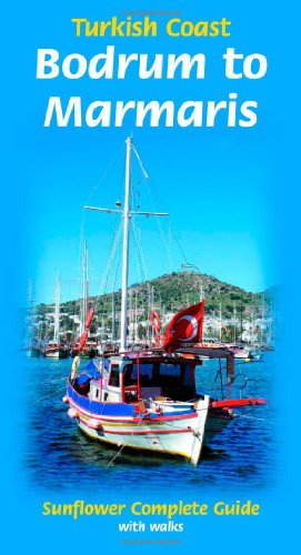 9781856914031: Bodrum to Marmaris: Turkish Coast: Complete Guide with Walks