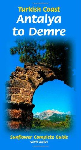 9781856914260: Turkish Coast: Antalya to Demre (Sunflower Complete Guide with Walks)