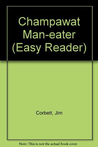 9781856930208: Champawat Man-eater (Easy Reader)