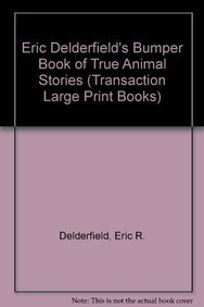 9781856950367: Eric Delderfield's Bumper Book of Animal Stories (Transaction Large Print Books)