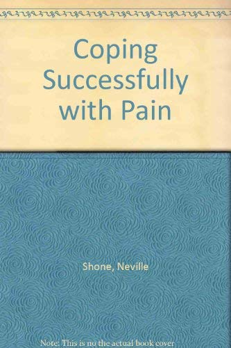 9781856950602: Coping Successfully with Pain