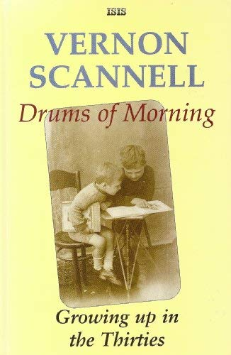 9781856951227: Drums of Morning: Growing Up in the Thirties (ISIS Large Print)