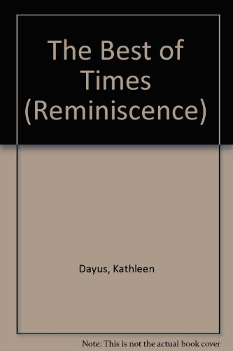 9781856951364: The Best of Times (Isis Reminiscence Series)