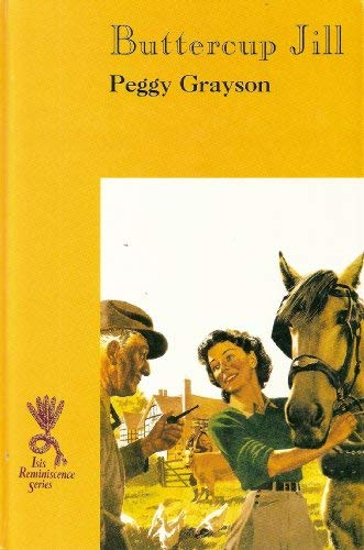 9781856951470: Buttercup Jill: Memoir of a Country Childhood (Isis Reminiscence Series)