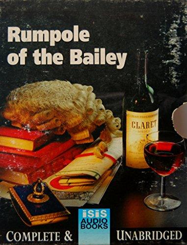 9781856951579: Rumpole of the Bailey: Complete & Unabridged