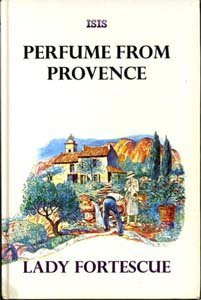 9781856951661: Perfume from Provence (ISIS Large Print)