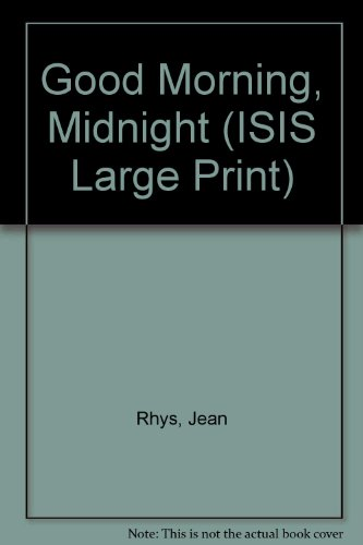 an analysis of good morning midnight by jean rhys The analysis of antoinette's tragic fate in wide sargasso sea lijuan chen school of foreign languages and cultures after good morning,midnight, jean rhys.