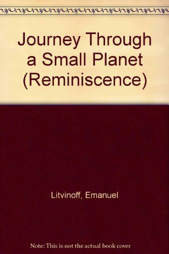 9781856951715: Journey Through a Small Planet (Reminiscence)