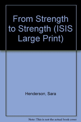 9781856951883: From Strength to Strength (ISIS Large Print)