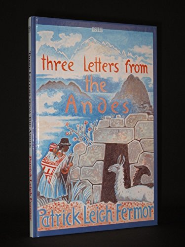 9781856952002: Three Letters from the Andes (Transaction Large Print Books)