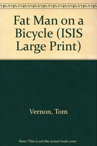 9781856952507: Fat Man on a Bicycle (ISIS Large Print)