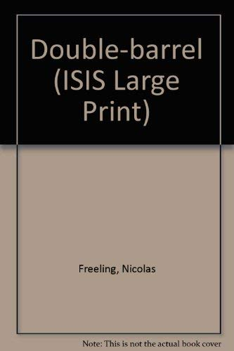 9781856953115: Double-barrel (ISIS Large Print)