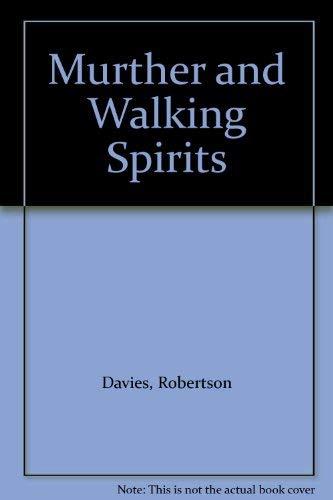Murther and Walking Spirits: Davies, Robertson