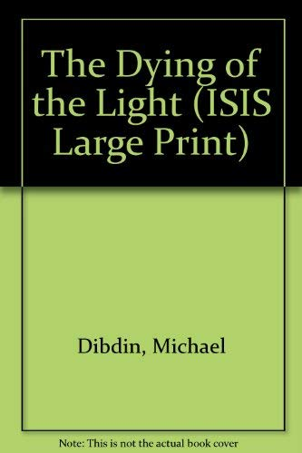 9781856953771: The Dying of the Light (ISIS Large Print)