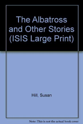9781856953832: The Albatross and Other Stories (ISIS Large Print)