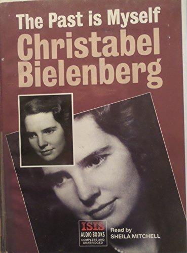 Past Is Myself: Christabel Bielenberg