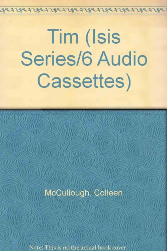 Tim (Isis Series/6 Audio Cassettes) (9781856956260) by Colleen Mccullough