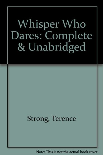 9781856956314: Whisper Who Dares: Complete & Unabridged