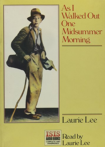 9781856956628: As I Walked Out One Midsummer Morning