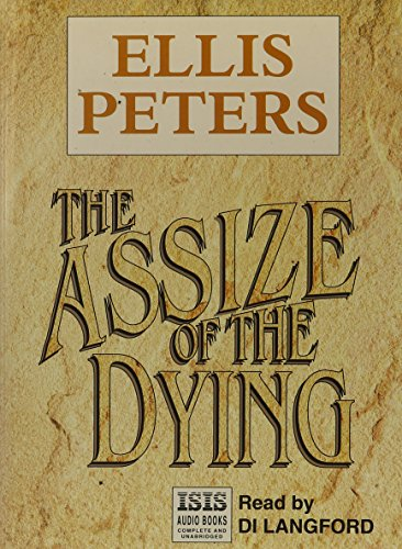 9781856957090: The Assize Of The Dying (Isis Series/5 Audio Cassettes)