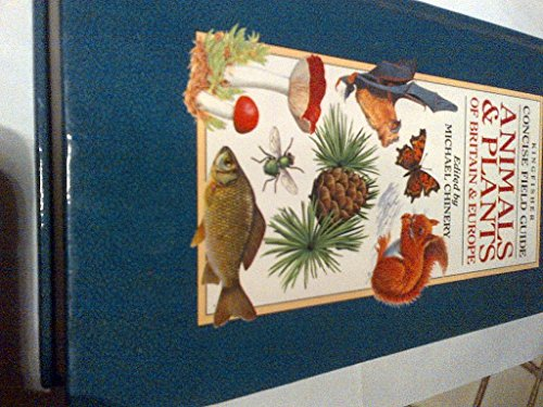 9781856960250: Kingfisher Concise Field Guide Animals & Plants of Britain & Europe