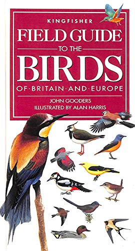 9781856970556: Field Guide to the Birds of Britain and Europe (Kingfisher field guides)