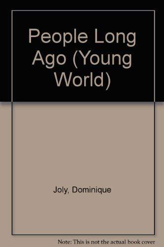 People Long Ago (Young World): Maynard, Christopher