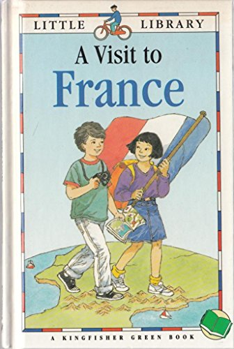 9781856971706: A Visit to France (Little Library (Green Books))